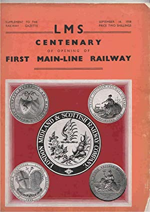 LMS Centenary of Opening of First Main-Line Railway Supplement to the Railway Gazette