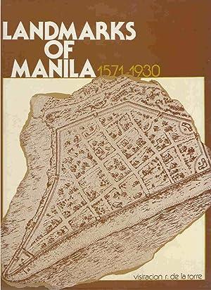 Landmarks of Manila, 1571-1930: De La Torre, Visitacion R.