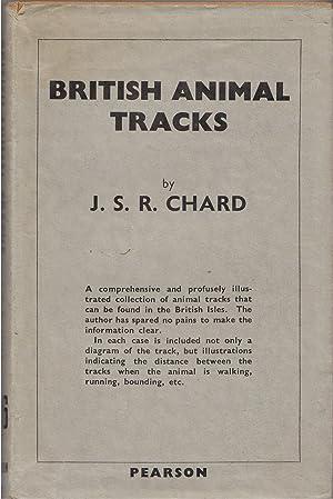 British Animal Tracks: Chard, J. S. R.