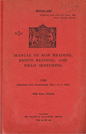 Manual of Map Reading, Photo Reading, and: War Office