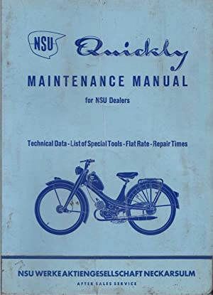N S U Quickly Maintenance Manual for N S U Dealers Technical Data - List of Special Tools - Flat ...