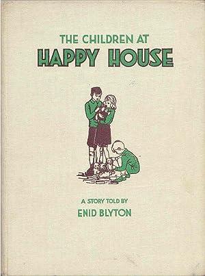 The Children At Happy House: Blyton, Enid