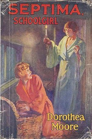 Septima, Schoolgirl: Moore, Dorothea