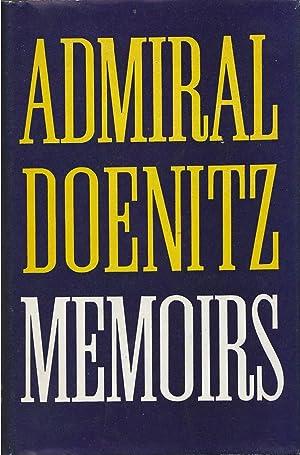 Memoirs Ten Years and Twenty Days: Doenitz, Karl
