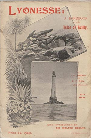 Lyonesse: a Handbook to the Isles of Scilly: Tonkin, J. C. and B. Prescott Row; Intro by Walter ...