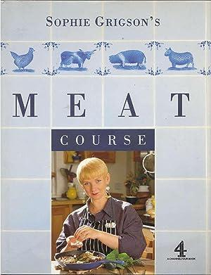 Sophie Grigson's Meat Course: Grigson, Sophie