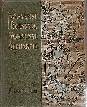 Nonsense Botany and Nonsense Alphabets: Lear, Edward