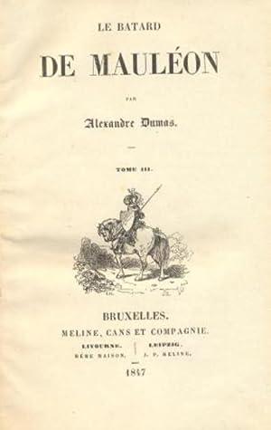 Le Batard de Mauléon. .: DUMAS, ALEXANDRE.