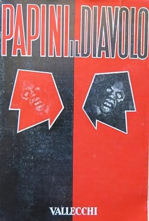 Il diavolo. Appunti per una futura diabologia.: PAPINI, GIOVANNI.