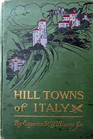 Hill Towns of Italy.