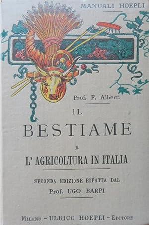 Il bestiame e l'agricoltura in Italia.: ALBERTI, FEDERICO. -
