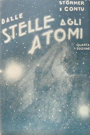 Dalle stelle agli atomi.: STOERMER, CARLO –