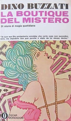 La boutique del mistero. 31 storie di: BUZZATI, DINO.