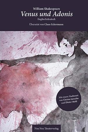 Venus und Adonis: William Shakespeare/Claus Eckermann/Christa