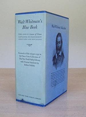 Walt Whitman's Blue Book. 2 Volume Set: I. Facsimile of the 1860-61 Leaves of Grass Containing...