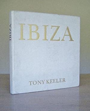 Ibiza----a dream?: Keeler, Tony (photograps),