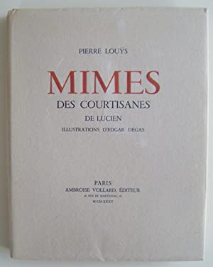 Mimes des Courtisanes du Lucien. Illustrations d'Edgar: Degas, Edgar /