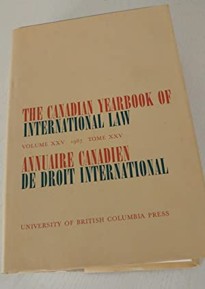The Canadian Yearbook of International Law Volume XXV 1987