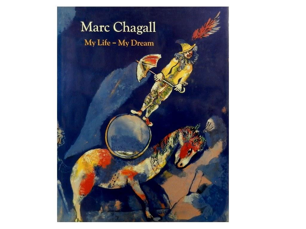 Berlin and Paris 1922-1940 My Dream My Life Marc Chagall