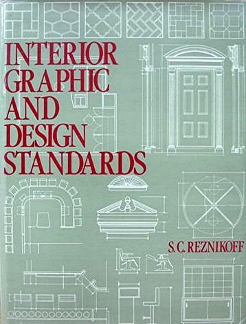 interior graphic design standards by s c reznikoff abebooks rh abebooks com interior graphic and design standards sc reznikoff interior graphic and design standards sc reznikoff