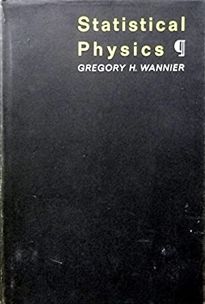 gregory wannier - statistical physics - AbeBooks