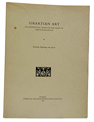 Urartian Art: Its Distinctive Traits in the Light of New Excavations