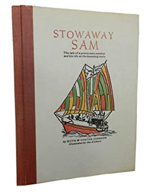 Stowaway Sam: The tale of a precocious: Johnson Ruth and