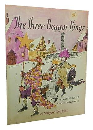 The Three Beggar Kings: Hall Rosalys Haskell