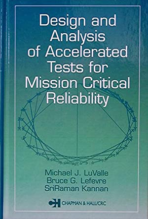 Design and Analysis of Accelerated Tests for: LuValle Michael J