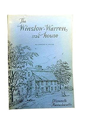 The Winslow-Warren House 1726: An Historical and: Geller Lawrence D