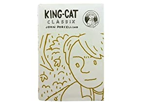 King Cat Classix: The Best of King-Cat Comics and Stories