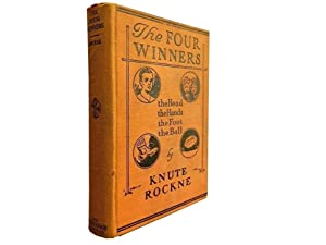 The Four Winners: the Head the Hands: Rockne Knute
