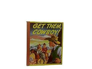 Get Them Cowboy!: Bolt Ben