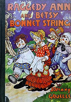 Raggedy Ann and Betsy Bonnet String: Gruelle Johnny