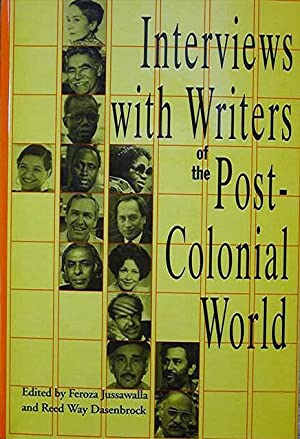 Interviews with Writers of the Post-Colonial World: Jussawalla Feroza and