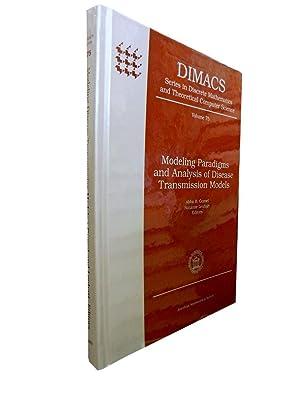 Modeling Paradigms and Analysis of Disease Transmission: Gumel Abba B
