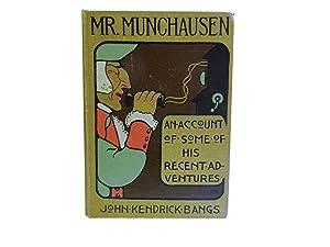 Mr Munchausen: An Account of Some of: Bangs John Kendrick