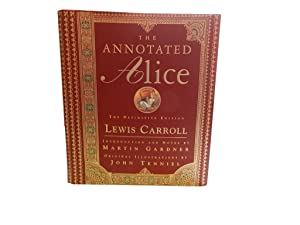The Annotated Alice: The Definitive Edition: Alice's: Carroll Lewis