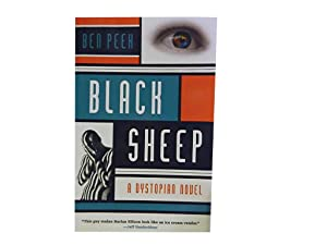 Black Sheep: A Dystopian Novel: Peek Ben