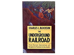 The Underground Railroad: First-Person Narratives of Escapes to Freedom in the North