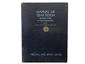 Manual of Gear Design Section Three: Helical: Buckingham Earle