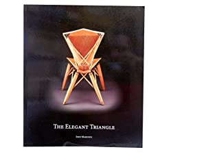 The Elegant Triangle: Furniture's Absent Aesthetic: Marcoux John
