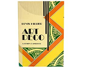 Art Deco of the 20s and 30s: Hillier Bevis