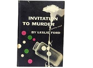 Invitation To Murder: Ford Leslie