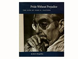 Pride Without Prejudice: The Life of John: Morgenthau Ruth S