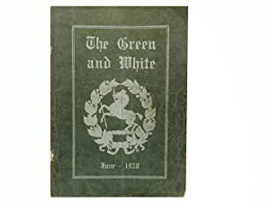 The Green and White Vol 1 June 1928 No 1: Akin Russel (ed)