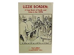 Lizzie Borden: A Case Book of Family: Williams Joyce G