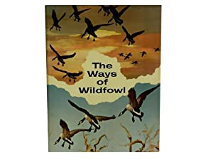 The Ways of Wildfowl: Williams Russ and