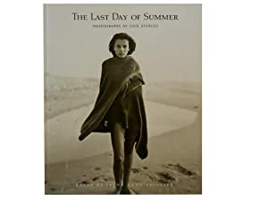 The Last Day of Summer: Photographs by: Sturges Jock and