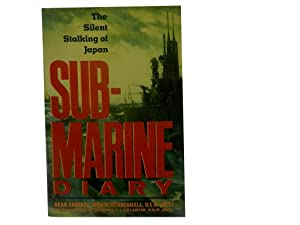 Submarine Diary: The Silent Stalking of Japan: Mendenhall Rear Admiral